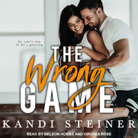 The Wrong Game - Kandi Steiner