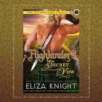 The Highlander's Secret Vow - Eliza Knight