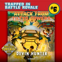 Attack from Tilted Towers - Devin Hunter