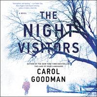 The Night Visitors: A Novel - Carol Goodman