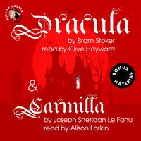 Dracula and Carmilla - Bram Stoker, Joseph Sheridan Le Fanu