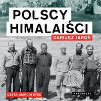 Polscy himalaiści - Dariusz Jaroń