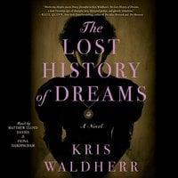 The Lost History of Dreams - Kris Waldherr