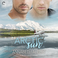 Arctic Sun - Annabeth Albert