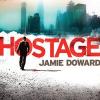Hostage - Jamie Doward