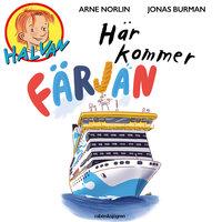 Halvan - Här kommer färjan - Arne Norlin