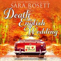Death at an English Wedding - Sara Rosett