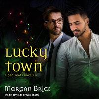 Lucky Town - Morgan Brice