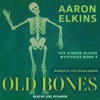 Old Bones - Aaron Elkins