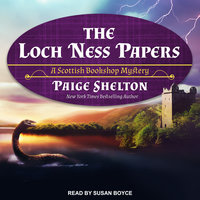 The Loch Ness Papers - Paige Shelton
