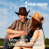 Lykken kommer - Maureen Child