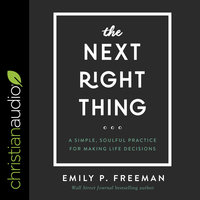 The Next Right Thing - Emily P. Freeman