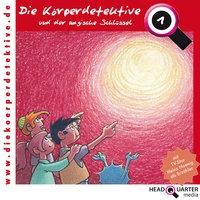 Die Körperdetektive und der magische Schlüssel - Katrin Wiegand