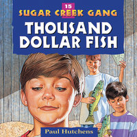Thousand Dollar Fish - Paul Hutchens