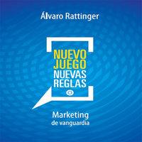 Nuevo juego, nuevas reglas - Álvaro Rattinger