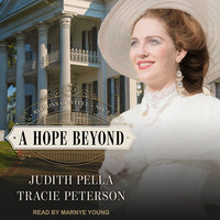 A Hope Beyond - Tracie Peterson, Judith Pella