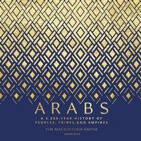 Arabs - Tim Mackintosh-Smith