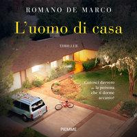 L'uomo di casa - Romano De Marco