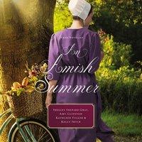 An Amish Summer - Kathleen Fuller, Amy Clipston, Shelley Shepard Gray, Kelly Irvin