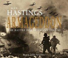 Armageddon - Max Hastings