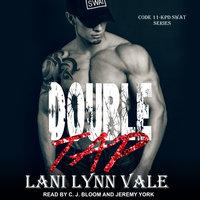 Double Tap - Lani Lynn Vale