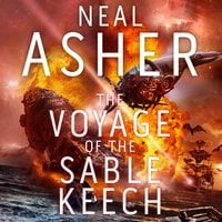 The Voyage of the Sable Keech - Neal Asher