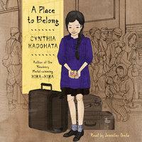 A Place to Belong - Cynthia Kadohata