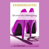 Ein reizvoller Bildungsweg - G. Horsam