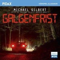 Galgenfrist - Michael Gilbert