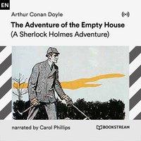 The Adventure of the Empty House - Arthur Conan Doyle