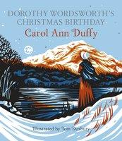 Dorothy Wordsworth's Christmas Birthday - Carol Ann Duffy