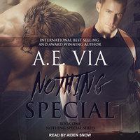 Nothing Special - A.E. Via