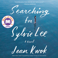 Searching for Sylvie Lee - Jean Kwok