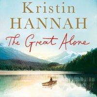 The Great Alone - Kristin Hannah