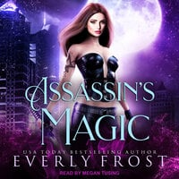 Assassin's Magic - Everly Frost