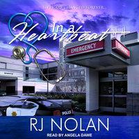 In A Heartbeat - RJ Nolan