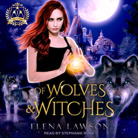 Of Wolves & Witches - Elena Lawson