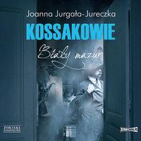Kossakowie. Biały mazur - Joanna Jurgała-Jureczka