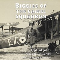 Biggles of the Camel Squadron - Capt. WE Johns