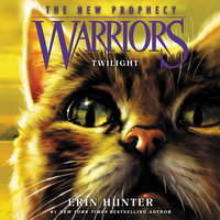 Warriors: The New Prophecy #5 – Twilight - Erin Hunter