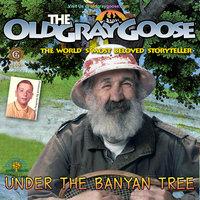 Under the Banyan Tree - Geoffrey Giuliano