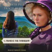 A Promise for Tomorrow - Tracie Peterson, Judith Pella