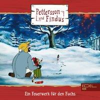 Pettersson und Findus - Folge 2: Ein Feuerwerk für den Fuchs + drei Geschichten - Sven Nordqvist, Dieter Koch, Marian Szymczyk