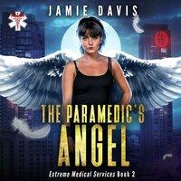 The Paramedic's Angel - Jamie Davis