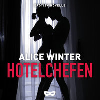 Hotelchefen - Alice Winter