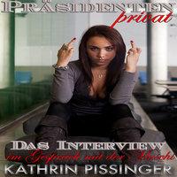 Das Interview - im Gespräch mit der Muschi - Kathrin Pissinger
