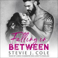 Falling in Between - Stevie J. Cole