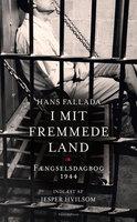 I mit fremmede land - Hans Fallada