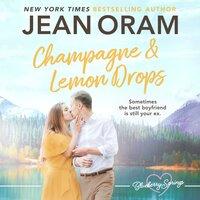 Champagne and Lemon Drops - Jean Oram