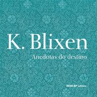 Anedotas do Destino - Karen Blixen